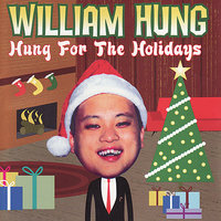 Hung For The Holidays — William Hung