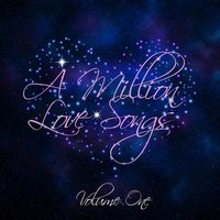 A Million Love Songs Vol 1 — It's a Cover Up