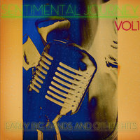 Sentimental Journey - Early Big Bands and Other Hits Vol1 — King Olivers Creole Jazz Band