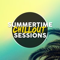 Summertime Chillout Sessions — Chill Out Beach Party Ibiza