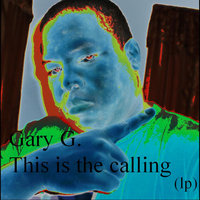 This Is the Calling (lp) — Gary G.