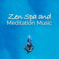 Zen Spa and Meditation Music — Asian Zen Spa Music Meditation
