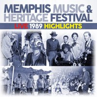 Memphis Music & Heritage Festival Live 1989 Highlights — сборник