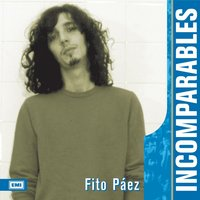 Incomparables — Fito Paez