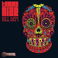 Kill Dem — Tommy Rize