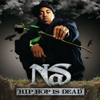 Hip Hop Is Dead — Nas