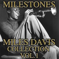 Milestones Collection, Vol. 1 — Miles Davis