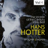 "Hans Hotter ""the Wotan of the Century"" At His Best, Vol. 4 — Рихард Вагнер, PhilharmoniaOrchestra, Leopold Ludwig"