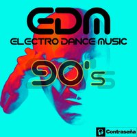 EDM Electro Dance Music 90 — сборник