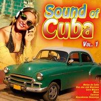 Sound of Cuba Vol. 1 — сборник
