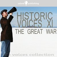 Historic Voices XI - The Great War — сборник