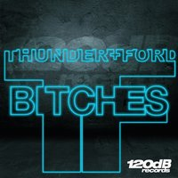Bitches — Thunder, Ford
