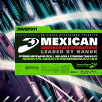 Mexican Undercover Operations (Leaded by Nanuk) — Remove