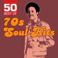 50 Best of 70s Soul Hits — Detroit Soul Sensation