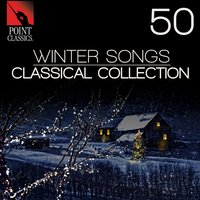 50 Winter Songs: Classical Collection — ALESSANDRO STRADELLA, Morten Lauridsen, Mike Sheppard