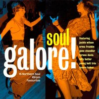 Soul Galore! 16 Northern Soul 45rpm Favourites — сборник