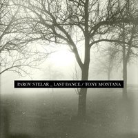 The Last Dance / Tony Montana — Parov Stelar