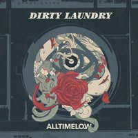 Dirty Laundry — All Time Low