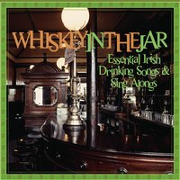 Essential Irish Drinking Songs & Sing Alongs: Whiskey In The Jar — сборник