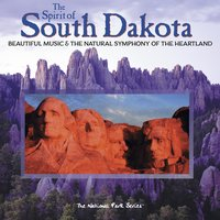The Spirit of South Dakota: Beautiful Music & the Natural Symphony of the Heartland — сборник