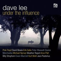 Under the Influence — Dave Lee