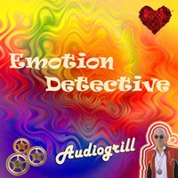 Emotion Detective — Audiogrill
