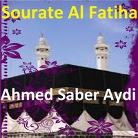 Sourate Al Fatiha — Ahmed Saber Aydi