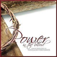 Power in the Blood — Glenn Christianson & Jan Christianson