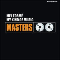 My Kind of Music — Mel Torme