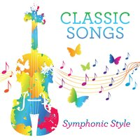 Classic Songs, Symphonic Style — сборник