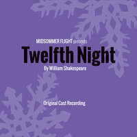 Twelfth Night — Midsommer Flight