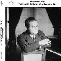 The Best of Beniamino Gigli, Vol. 1 — Beniamino Gigli