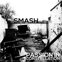 Smash — Passion in Constellation