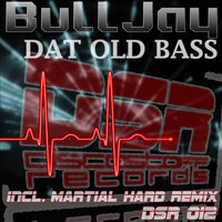 Dat Old Bass / In 2 Sound — Bulljay
