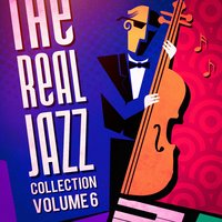 The Real Jazz Collection, Vol. 6 — Smooth Jazz