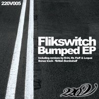 Bumped EP — Flikswitch