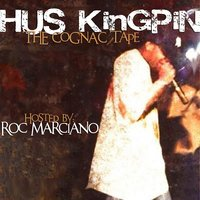 The Cognac Tape (Hosted by Roc Marciano) — Hus KingPin