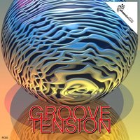 Groove Tension — сборник