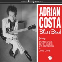 Adrian Costa Blues Band — Adrian Costa Blues Band