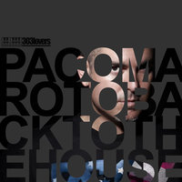 Back To The House — Paco Maroto