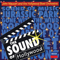 The Sound Of Hollywood — Hollywood Bowl Orchestra, John Mauceri