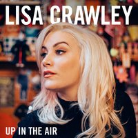 Up in the Air — Lisa Crawley