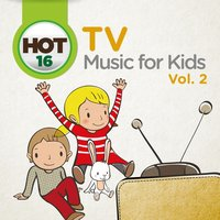 Hot 16 TV Music for Kids, Vol. 2 — Flies on the Square Egg