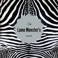 Fear EP — Lame Monster's