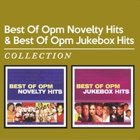 Best of OPM Novelty Hits & Best of OPM Jukebox Hits — сборник