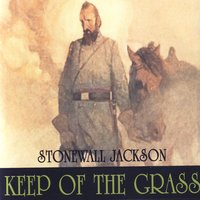 Keep Off The Grass — Stonewall Jackson