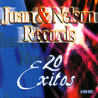 Juan and Nelson Records - 20 Exitos — сборник
