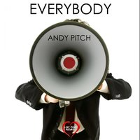 Everybody - Single — Andy Pitch