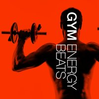 Gym Energy Beats — Gym Music