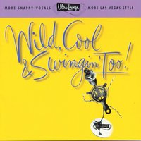 Ultra-Lounge: Wild, Cool & Swingin' Too! Volume Fifteen — сборник